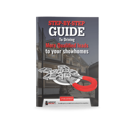 Step-by-Step Guide To Driving More Qualified Leads To Your Showhomes Cover Image