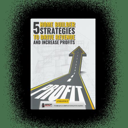 5 home builder strategies drive revenue increase profits cover image
