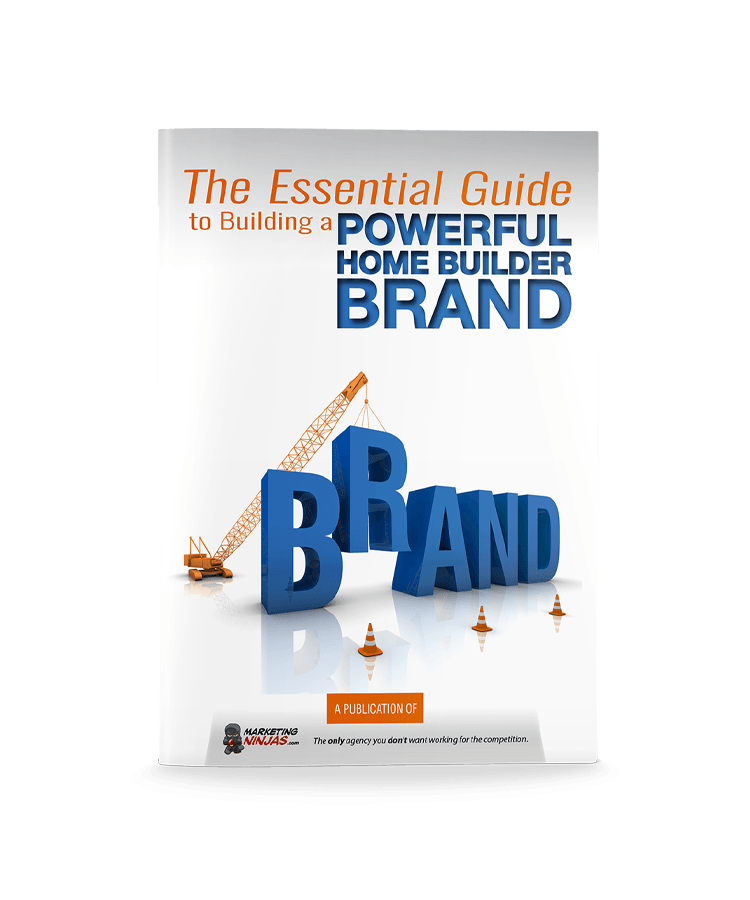 The Essential Guide Building Powerful Home Builder Brand eBook Cover Image