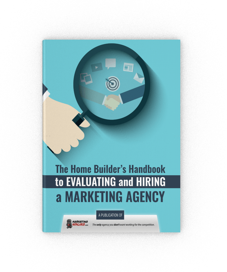 The Home Builder's Handbook to Evaluating and Hiring a Marketing Agency eBook Cover Image