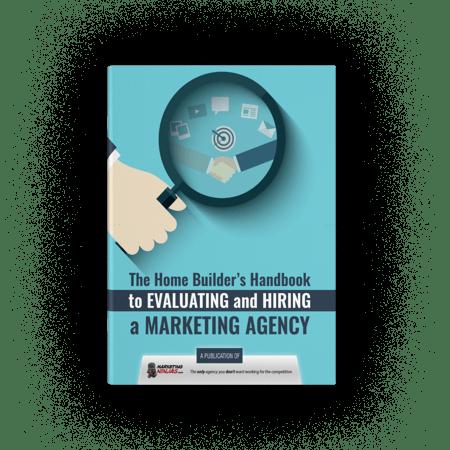 home builders handbook evaluating hiring marketing agency cover image