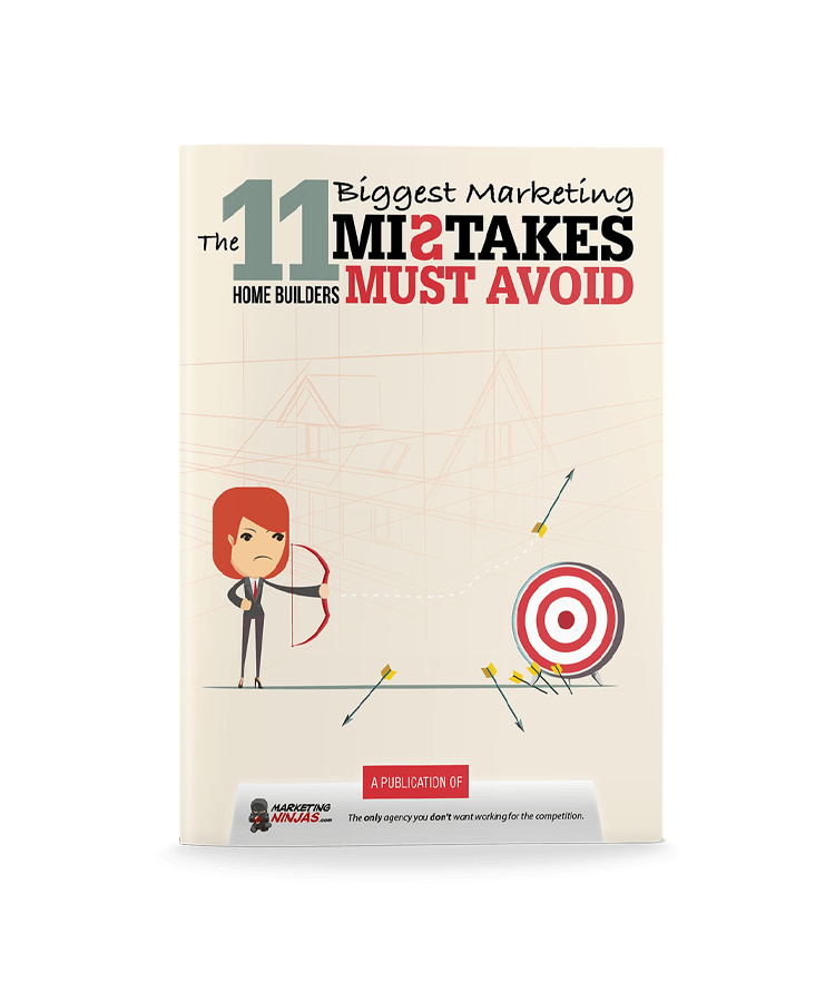 The 11 Biggest Marketing Mistakes Home Builders Must Avoid eBook Cover Image
