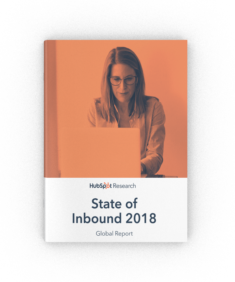 The State of Inbound (2018 Report)